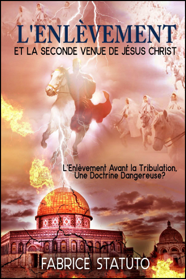 L'Enlevement de l'Eglise Avant la Tribulation